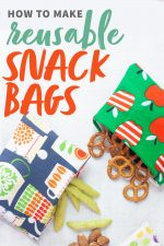 "Three reusable snack bags, each spilling out a different snack - pretzels, almonds, and crispy snap peas. A text overlay reads ""How to Make Reusable Snack Bags."""