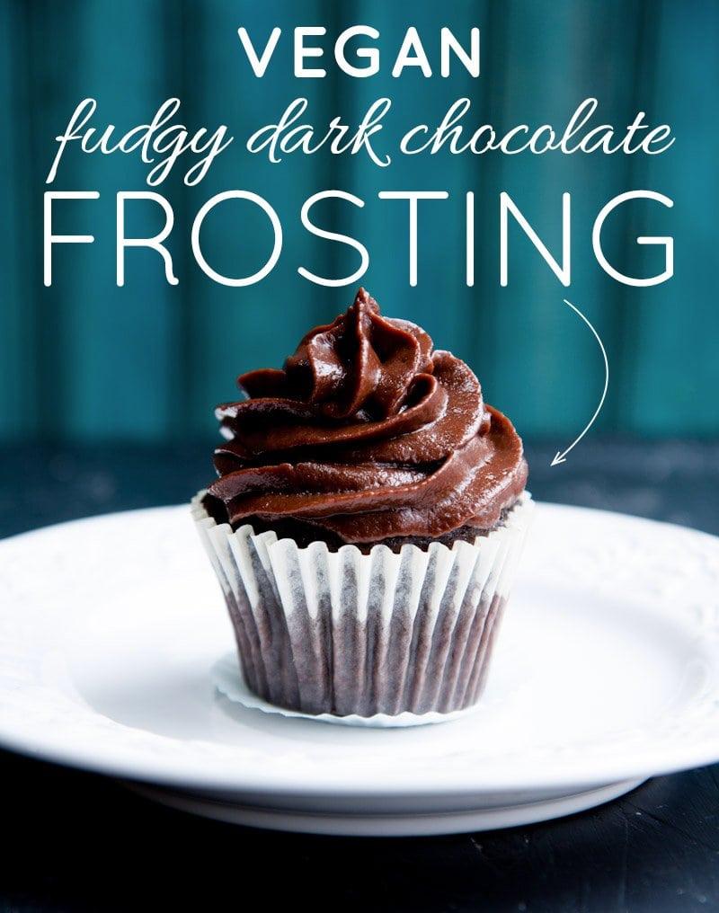 Vegan Fudgy Dark Chocolate Frosting