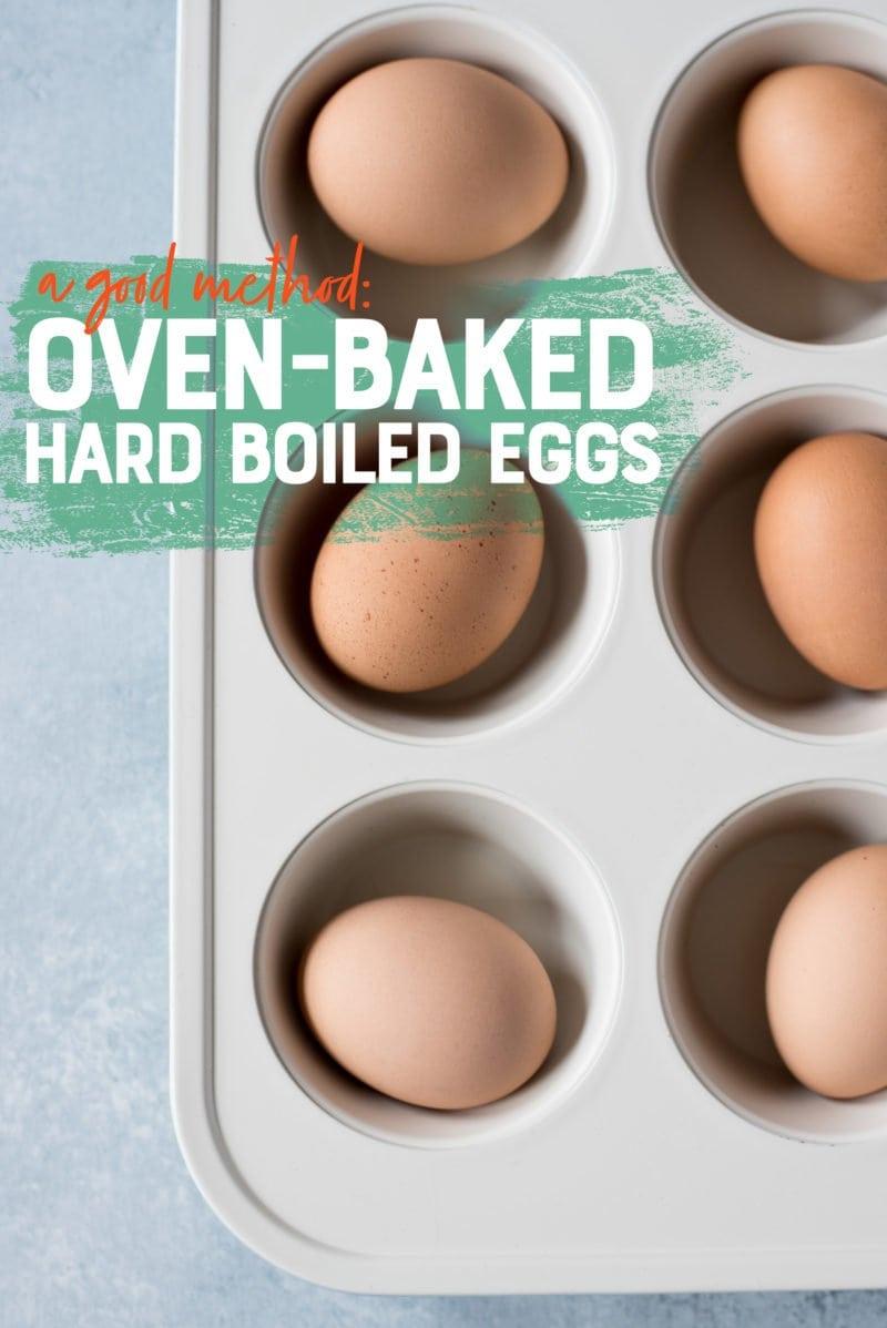 Easy-to-Peel Hard Boiled Eggs - Oven-Baked