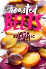Roasted Beets with Balsamic Glaze arranged on a white platter. A text overlay states the name of the recipe.