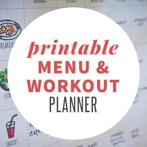 Printable Menu and Workout Planner