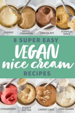 """8 small white dishes, each filled with a scoop of a different flavor of banana soft serve. A text overlay reads """"8 Super Easy Vegan Nice Cream Recipes."""""""
