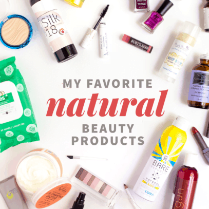 My Favorite Natural Beauty Products