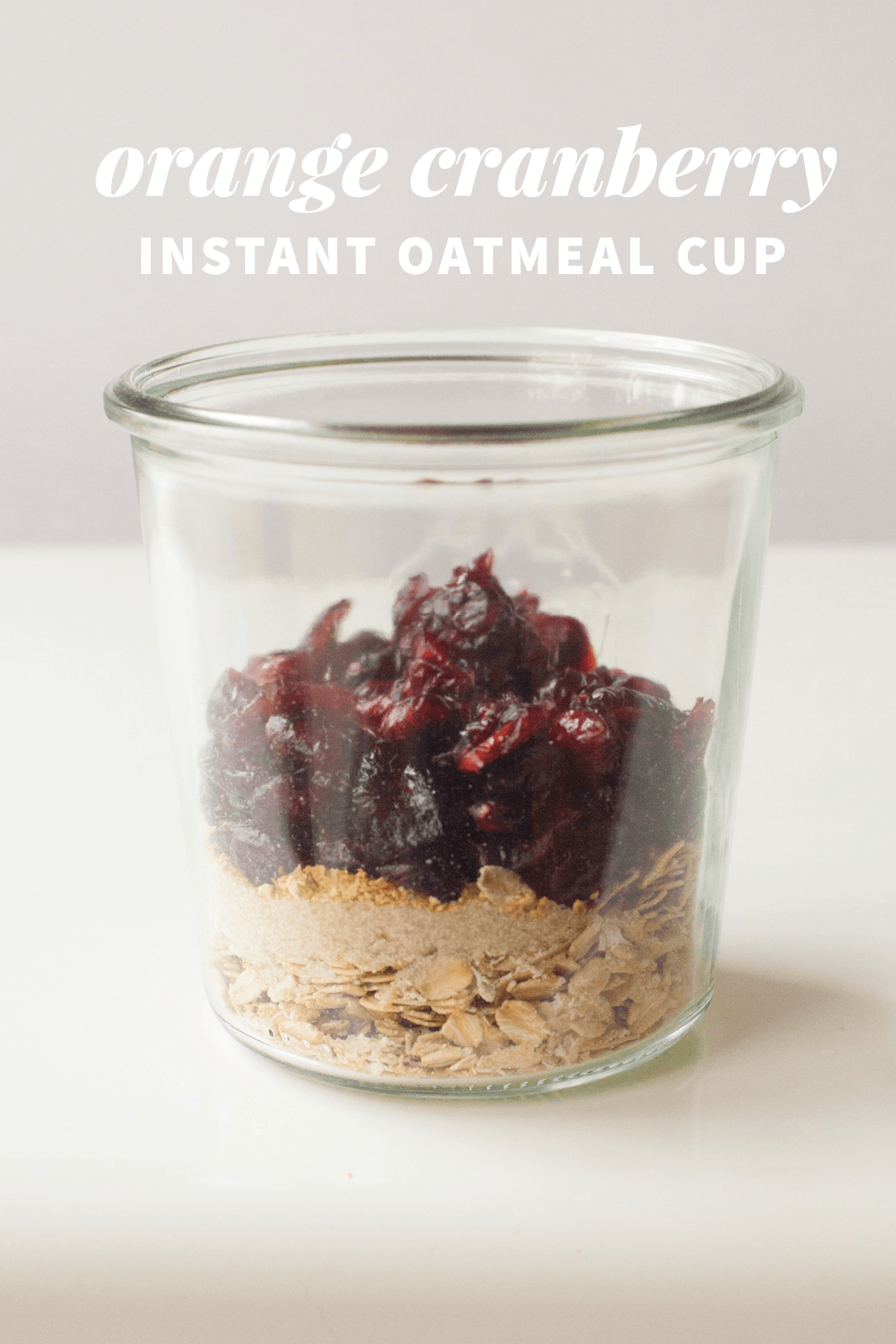 Healthy Instant Oatmeal Cups—Orange-Cranberry
