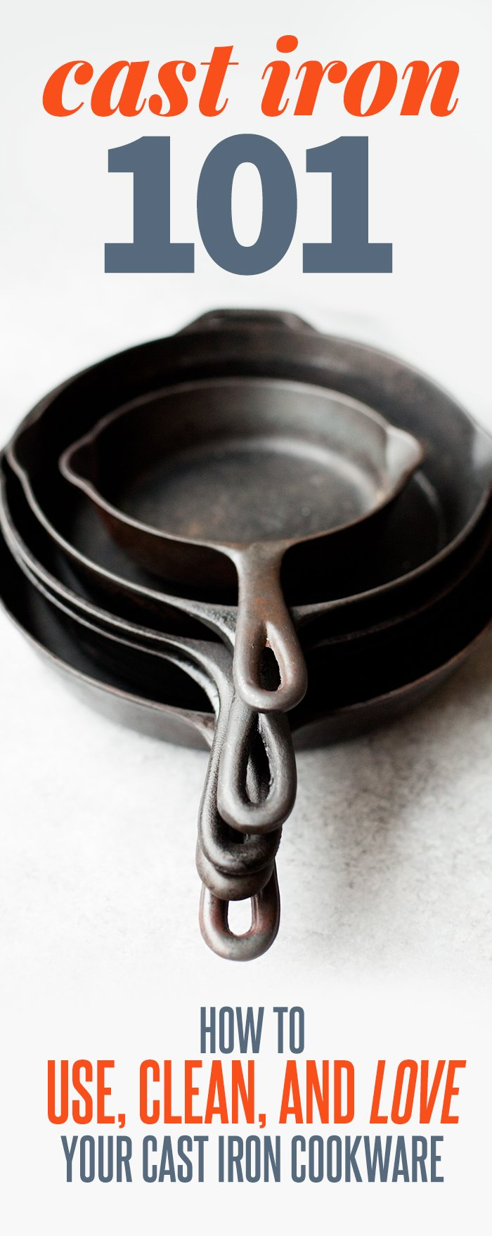 How to Use, Clean, and Love Cast Iron Cookware