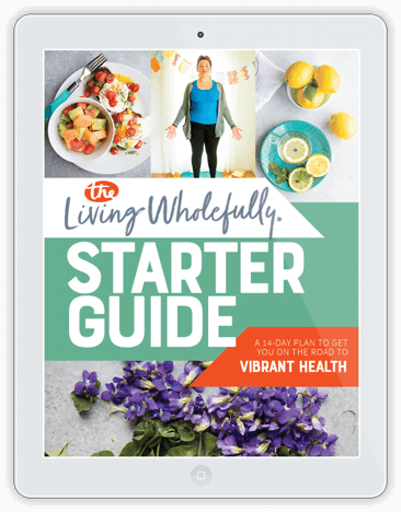 Living Wholefully Starter Guide