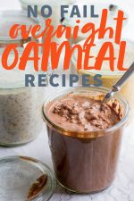 """Open glass jars filled with various flavors of overnight oats. A text overlay reads """"No Fail Overnight Oatmeal Recipes."""""""