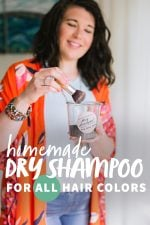"Brunette woman in a neutral top and orange kimono using a brush to mix up some DIY dry shampoo. A text overlay reads ""Homemade Dry Shampoo for All Hair Colors"""