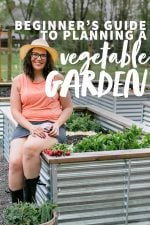 "Brunette woman in a coral shirt and a sun hat sitting on the edge of a raised garden bed. A text overlay reads ""Beginner's Guide to Planning a Vegetable Garden."""