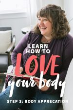"""Brunette woman in a purple cardigan sitting on a white couch, laughing while she writes in a journal. A text overlay reads """"Learn How to Love Your Body. Step 3: Body Appreciation."""""""